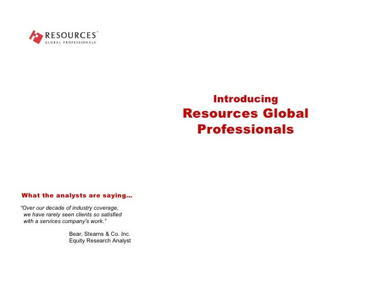 """Introducing Resources Global Professionals """" Over our decade of industry coverage,   we have rarely seen clients so satisf..."""