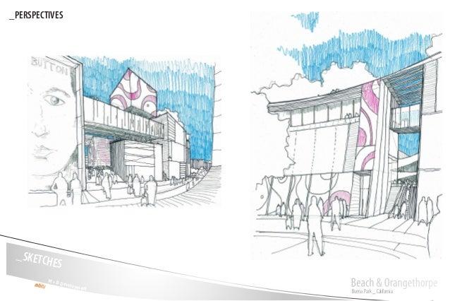 Buena Park _ California Beach & OrangethorpeM + D Development _SKETCHES _PERSPECTIVES