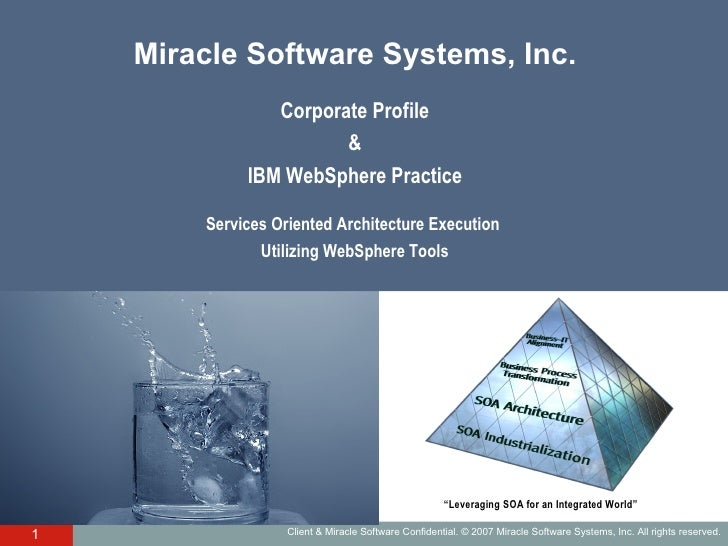 Miracle Software Systems, Inc. Corporate Profile & IBM WebSphere Practice Services Oriented Architecture Execution  Utiliz...
