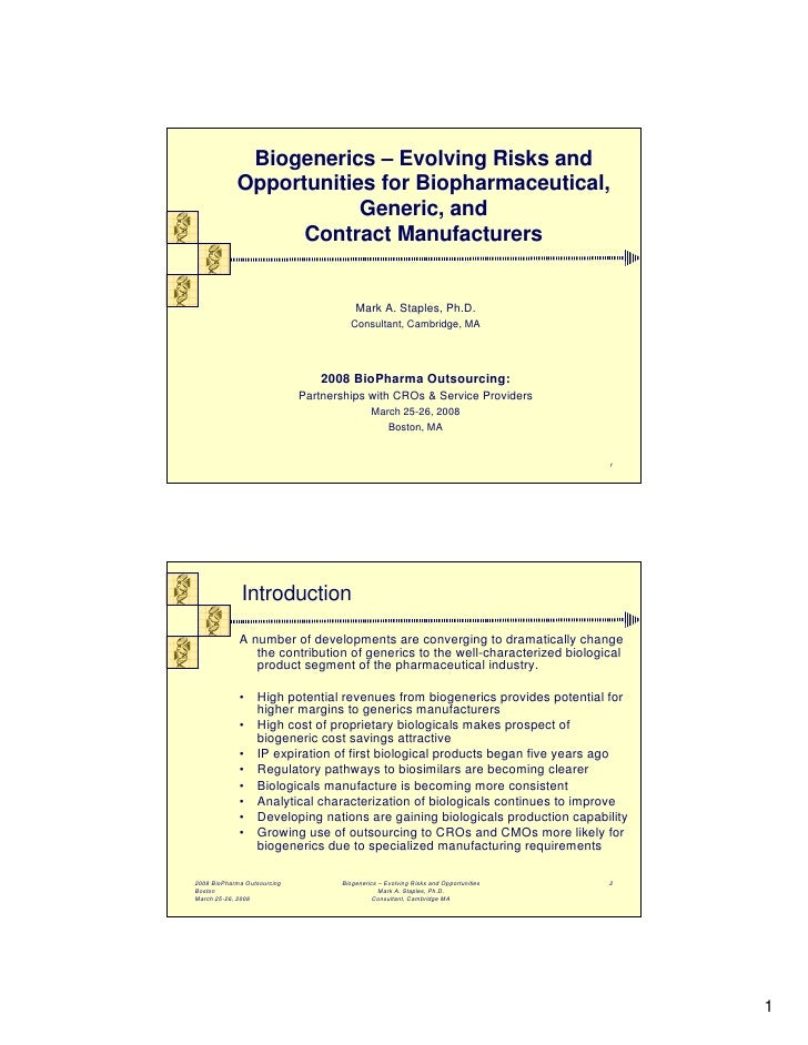 Biogenerics – Evolving Risks and             Opportunities for Biopharmaceutical,                         Generic, and    ...