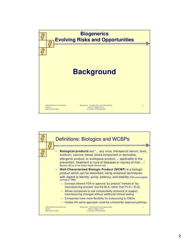 Biogenerics Evolving Risks And Opportunities M Staples Mar08