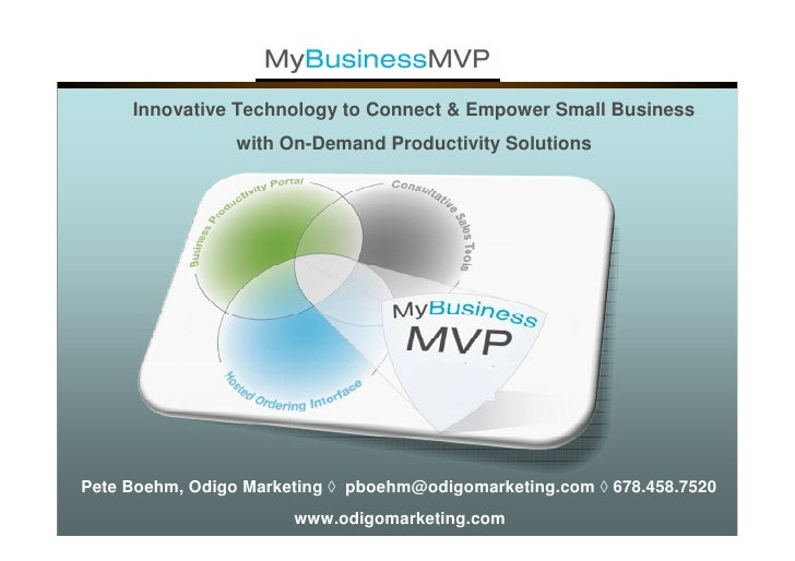 Innovative Technology to Connect & Empower Small Business                  with On-Demand Productivity Solutions     Pete ...