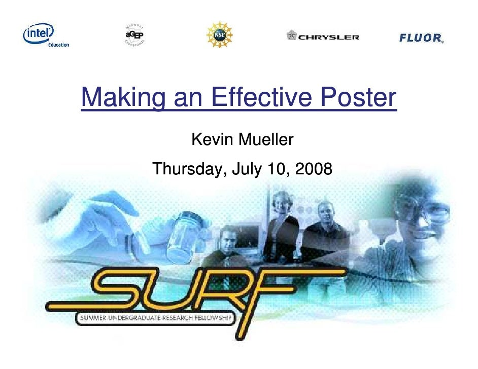 Making an Effective Poster          Kevin Mueller      Thursday, July 10, 2008