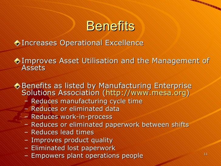 Benefits <ul><li>Increases Operational Excellence </li></ul><ul><li>Improves Asset Utilisation and the Management of Asset...