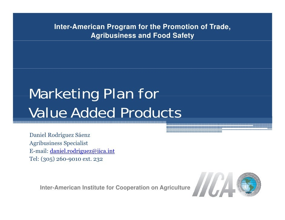 Inter-American Program for the Promotion of Trade,                    Agribusiness and Food Safety     Marketing Plan for ...