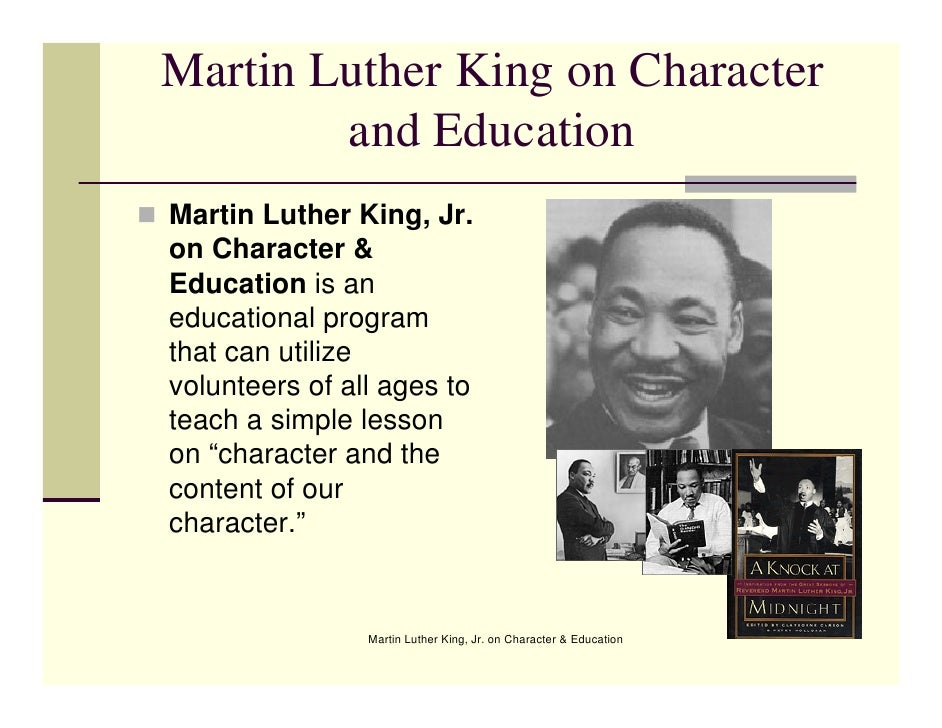 Martin Luther King Jr. On Character & Education
