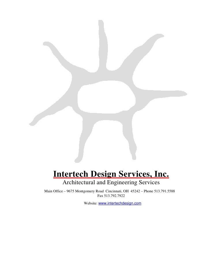 Intertech Design Services, Inc.           Architectural and Engineering Services Main Office – 9675 Montgomery Road Cincin...