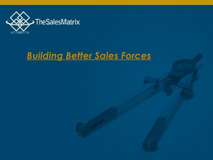 Building Better Sales Forces