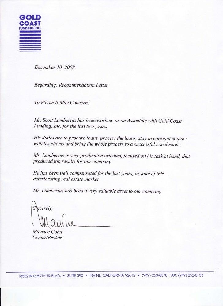 GOLD COAST FUNDING,INC. n - m - - re re re           December 2008              10,         Regarding: RecommendationLette...