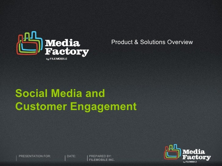 Social Media and Customer Engagement Product & Solutions Overview