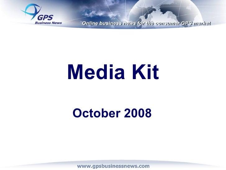 Media Kit October 2008