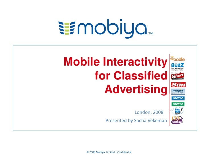Mobile Interactivity      for Classified        Advertising                                            London, 2008       ...