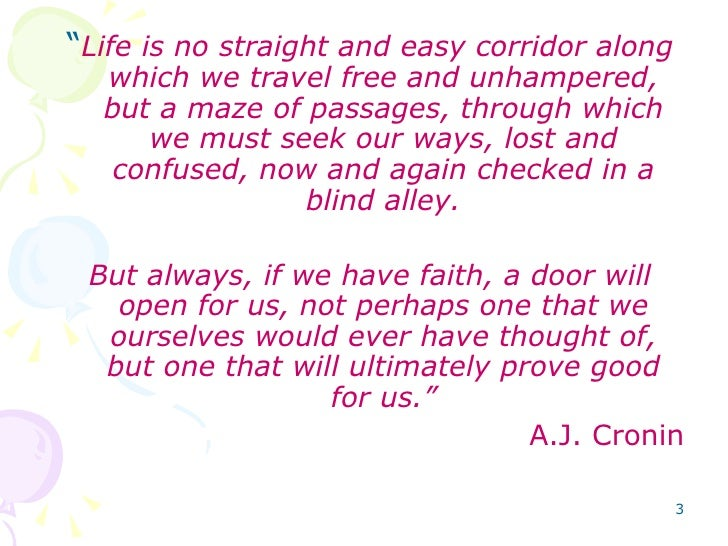 Image result for life is no straight and easy corridor