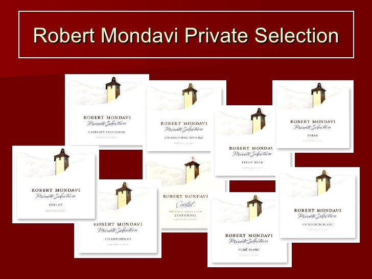 robert mondavi and the wine industry Access to case studies expires six months after purchase date publication date: march 15, 2002 examines the competitive challenges facing robert mondavi as the wine industry begins to consolidate globally.