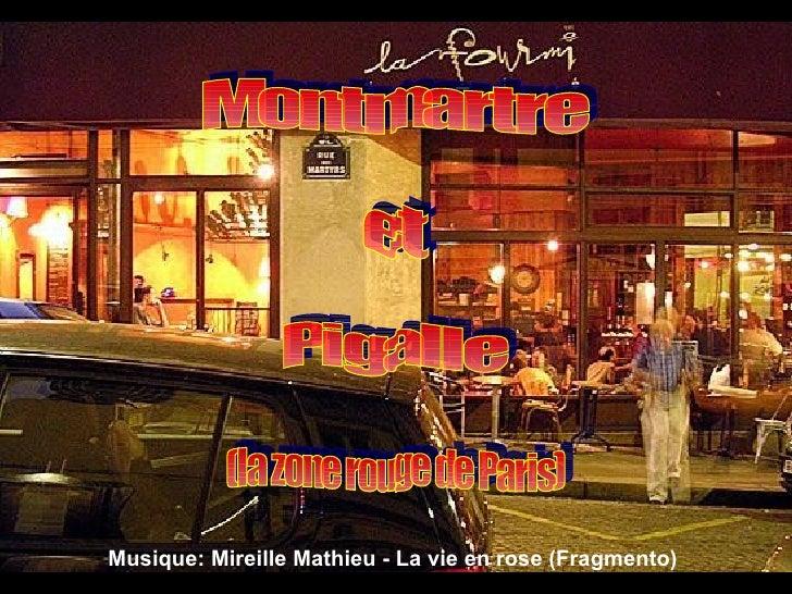 Montmartre et Pigalle (la zone rouge de Paris) Musique:  Mireille Mathieu - La vie en rose (Fragmento)