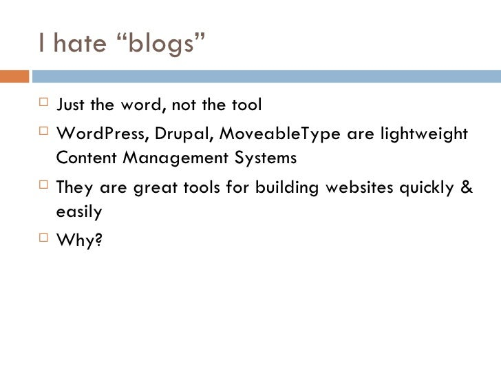 Why Blogs Are Better Slide 2