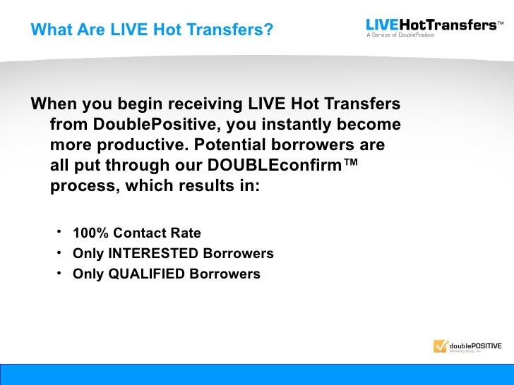 Mortgage Live Hot Transfers