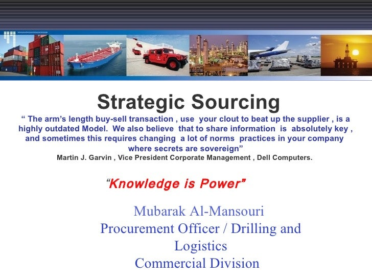 "Strategic Sourcing "" The arm's length buy-sell transaction , use  your clout to beat up the supplier , is a highly outdate..."