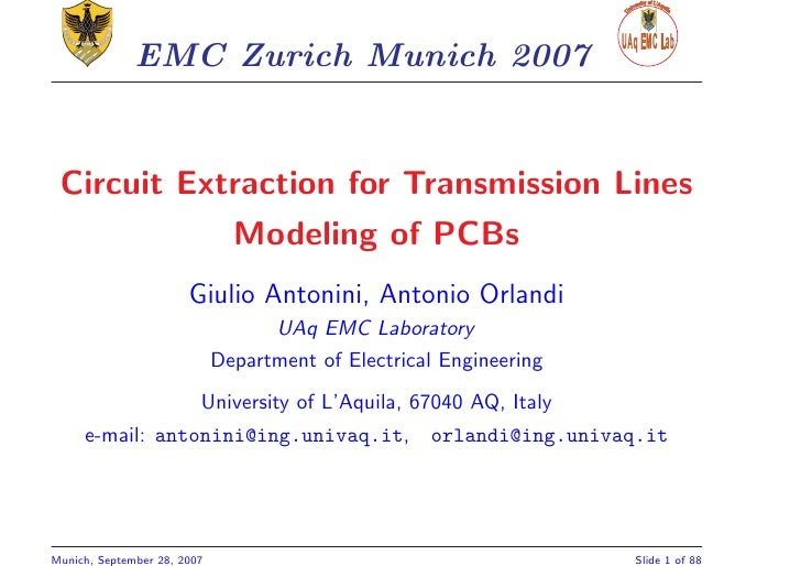 EMC Zurich Munich 2007    Circuit Extraction for Transmission Lines                                Modeling of PCBs       ...