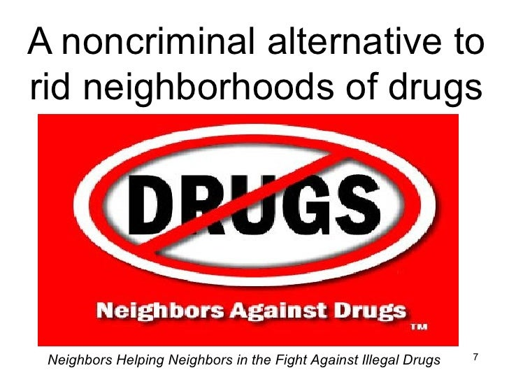 Neighbors Against Drugs 2008