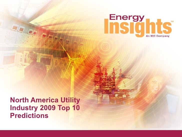 North America Utility Industry 2009 Top 10 Predictions