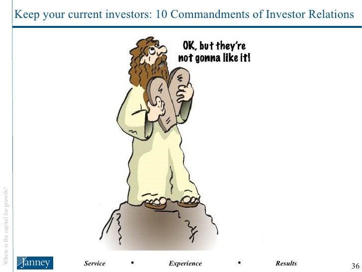 Keep your current investors: 10 Commandments of Investor Relations