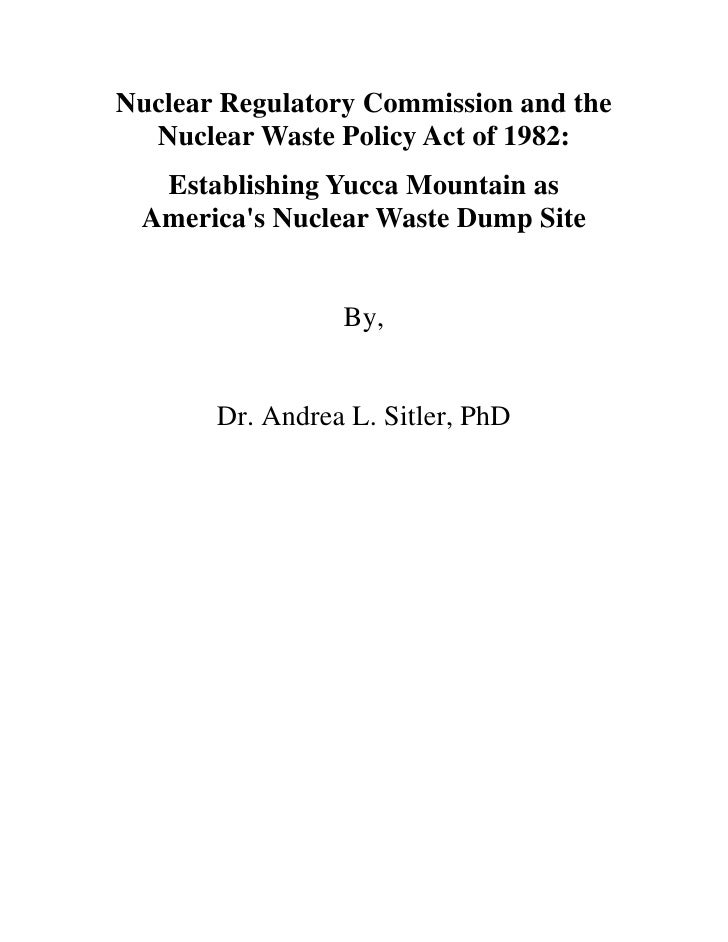 Nuclear Regulatory Commission and the   Nuclear Waste Policy Act of 1982:   Establishing Yucca Mountain as  America's Nucl...