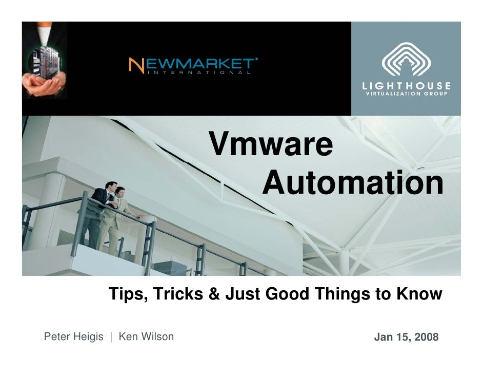 ®                                 Vmware                               Automation               Tips, Tricks & Just Good T...
