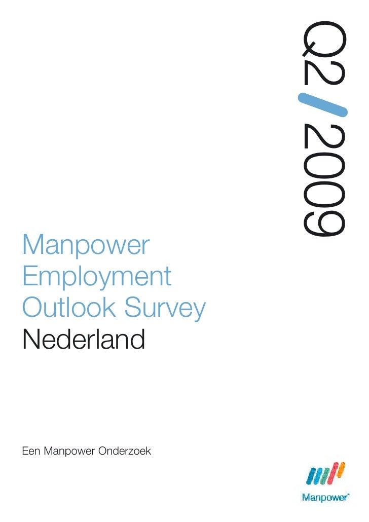 Q2 2009 Manpower Employment Outlook Survey Nederland   Een Manpower Onderzoek