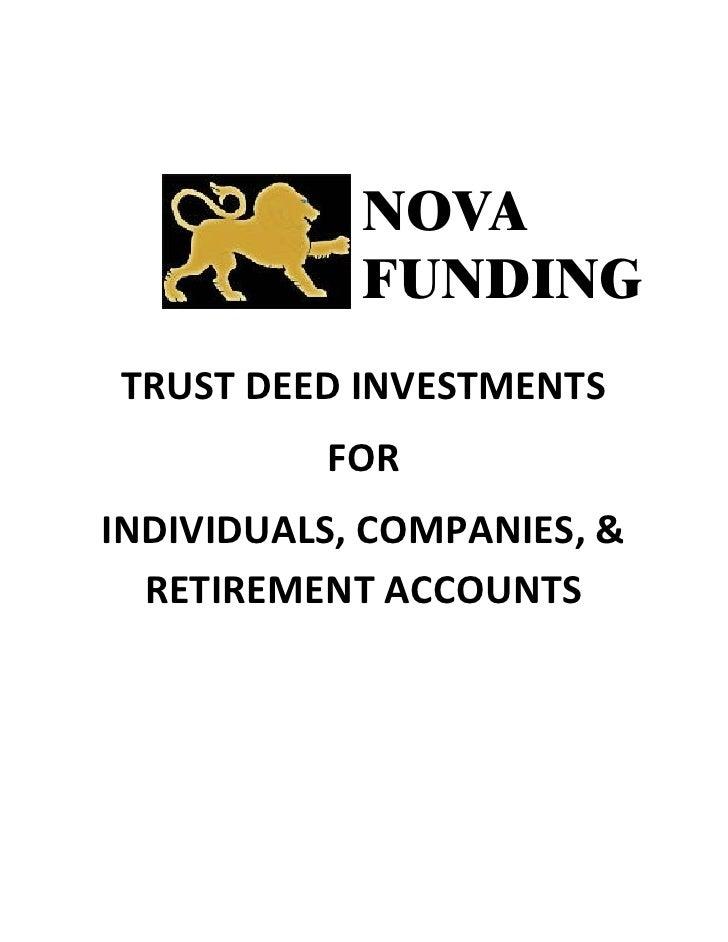 NOVA             FUNDING TRUST DEED INVESTMENTS           FOR INDIVIDUALS, COMPANIES, &   RETIREMENT ACCOUNTS