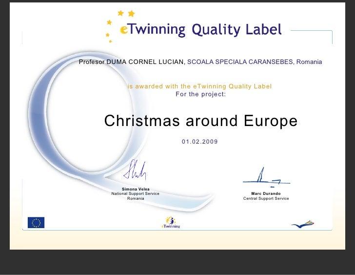 Profesor DUMA CORNEL LUCIAN, SCOALA SPECIALA CARANSEBES, Romania                   is awarded with the eTwinning Quality L...