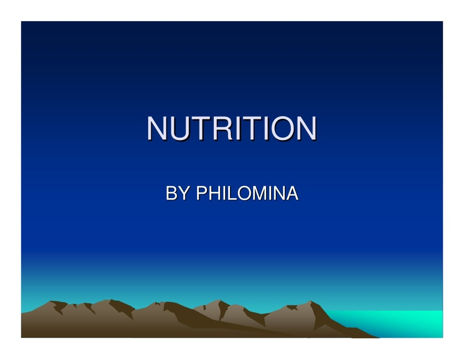 NUTRITION  BY PHILOMINA