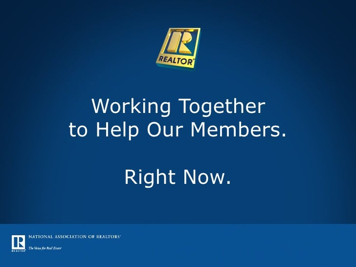 Working Together to Help Our Members. Right Now.