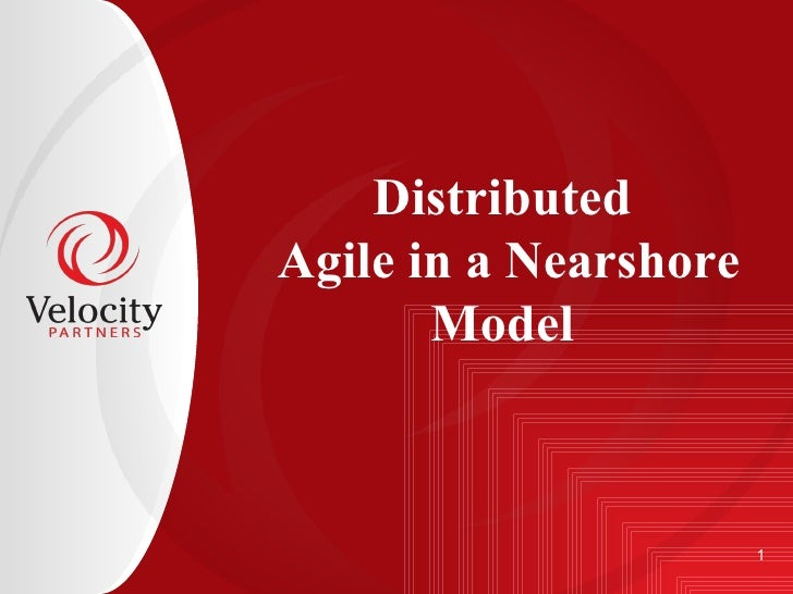 Distributed  Agile in a Nearshore Model