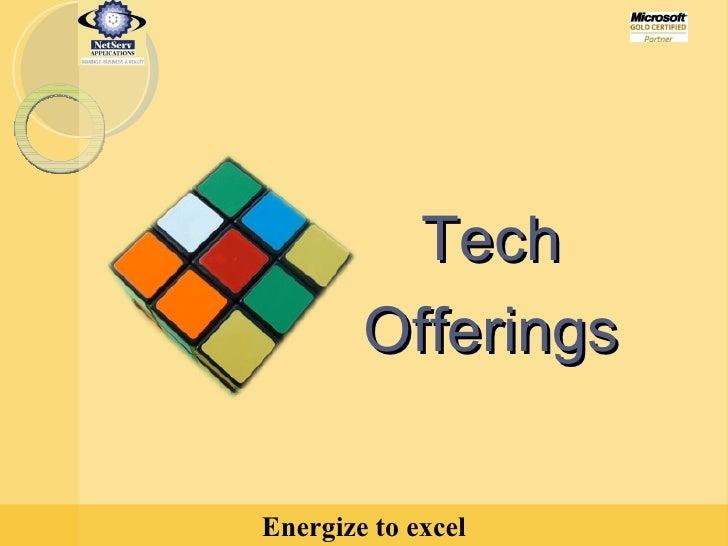 Tech Offerings