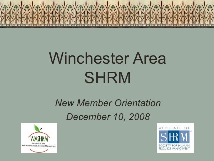 Winchester Area SHRM New Member Orientation December 10, 2008