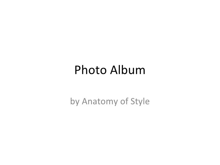 Photo Album by Anatomy of Style
