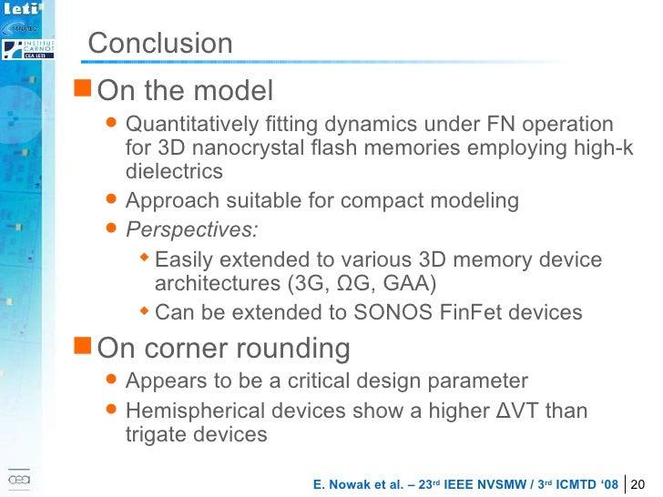 Conclusion <ul><li>On the model  </li></ul><ul><ul><li>Quantitatively fitting dynamics under FN operation for 3D nanocryst...