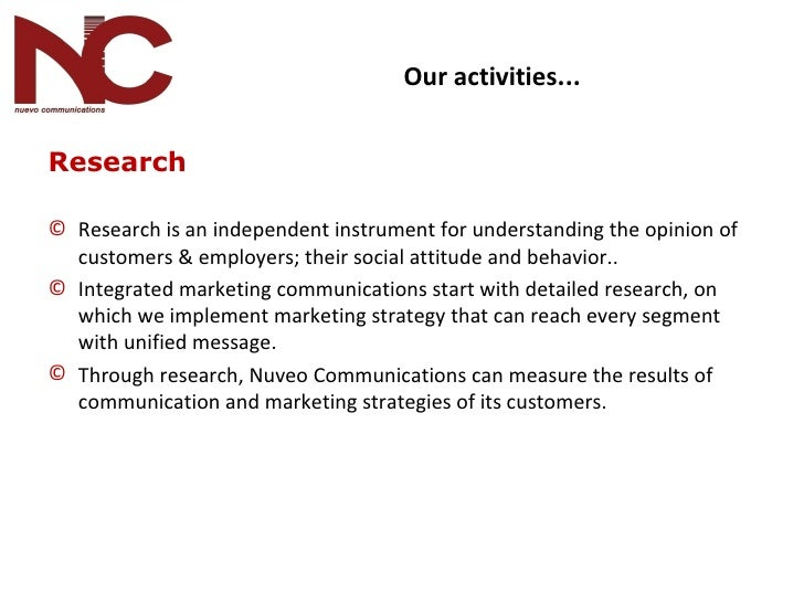 <ul><li>Research </li></ul><ul><li>Research is an independent instrument for understanding the opinion of customers & empl...