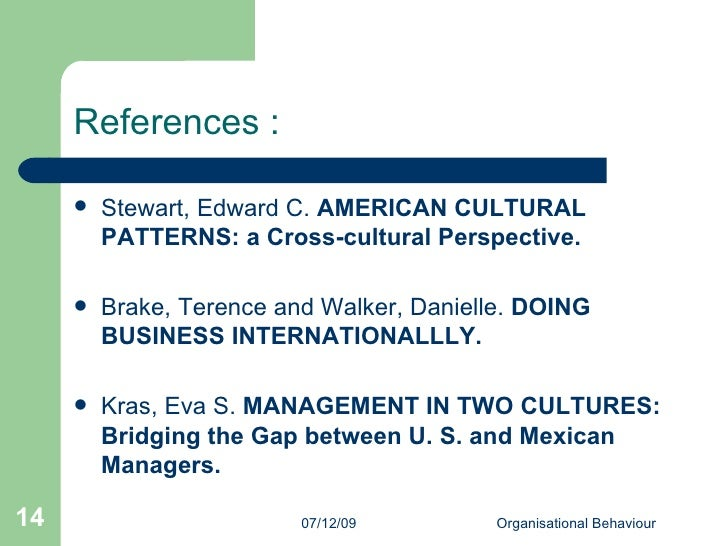 eva kras management in two cultures bridging the gap between mexican u s managers Read cultural tendencies in negotiation: a comparison of finland, india, mexico, turkey, and the united states, journal of world business on deepdyve, the largest online rental service for scholarly research with thousands of academic publications available at your fingertips.