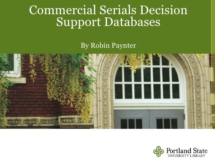 Commercial Serials Decision Support Databases By Robin Paynter