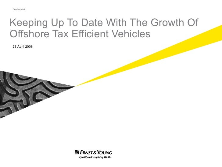 Keeping Up To Date With The Growth Of Offshore Tax Efficient Vehicles 23 April 2008 <ul><li>INSTRUCTIONS </li></ul><ul><ul...