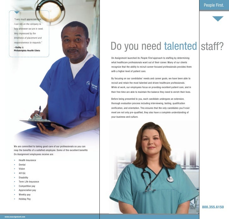 assignment healthcare staffing Typically, the three key players in the healthcare system are the patients, the payers, and the providers in this discussion, analyze the relationship that.