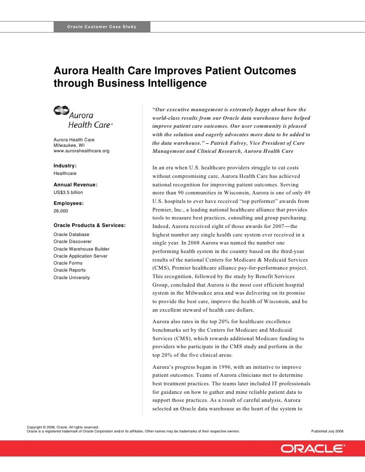 Oracle Customer Case Study                     Aurora Health Care Improves Patient Outcomes                 through Busine...