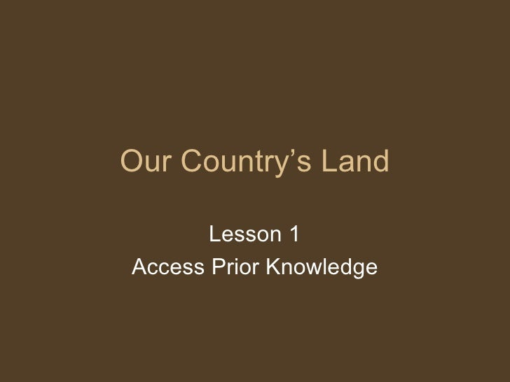 Our Country's Land Lesson 1 Access Prior Knowledge