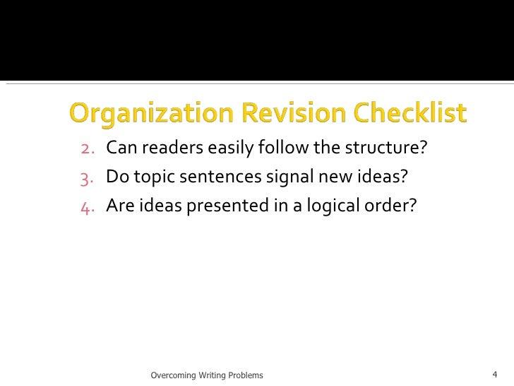 <ul><ul><ul><li>Can readers easily follow the structure? </li></ul></ul></ul><ul><ul><ul><li>Do topic sentences signal new...
