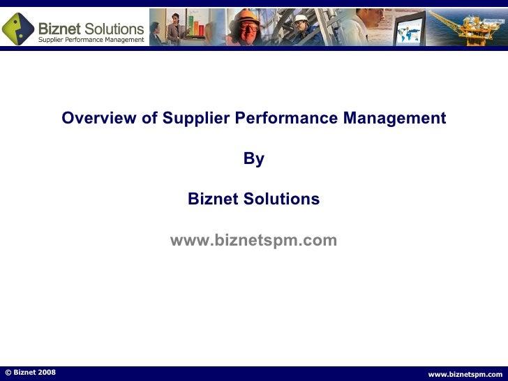 Overview of Supplier Performance Management By Biznet Solutions www.biznetspm.com