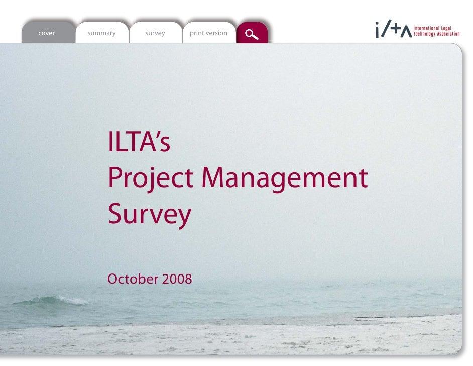 cover   summary   survey   print version                 ILTA's             Project Management             Survey         ...