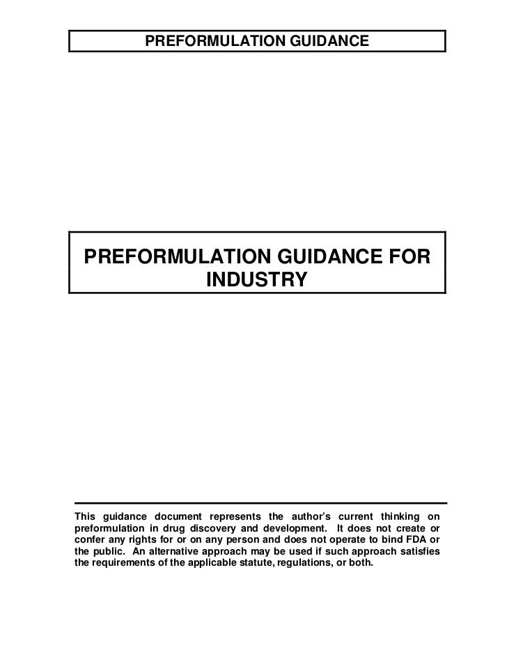 PREFORMULATION GUIDANCE      PREFORMULATION GUIDANCE FOR           INDUSTRY     This guidance document represents the auth...