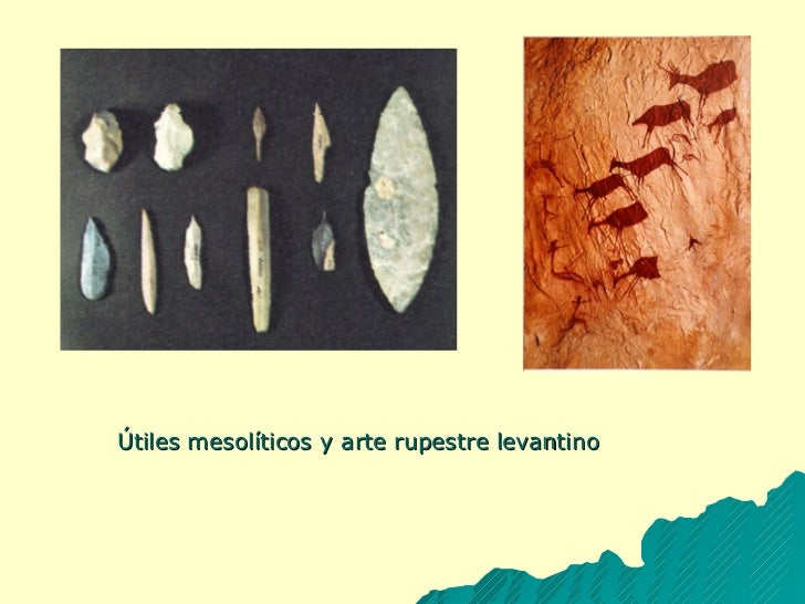 Útiles mesolíticos y arte rupestre levantino